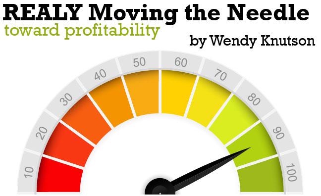 REALLY Moving the Needle Toward Profitability